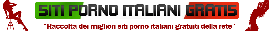 Siti Porno Italiani Gratis